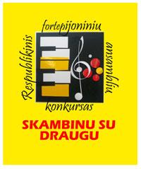 """XVII Respublikinis fortepijoninių ansamblių konkursas """"Skambinu su draugu"""""""